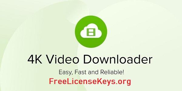 4K Video Downloader 4.18.0 Crack & Key 2021 Free Download